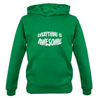 Everything Is Awesome - Kids / Childrens Hoodie - Film - Movie - 7 Colours