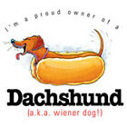 I'm A Proud Owner of a Dachshund Dog T-Shirt DISCONTINUED