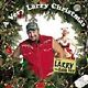 LARRY THE CABLE GUY A Very Christmas & Right To Bare Arms 2 CD 's