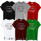 Kyпить I DON'T NEED GOOGLE MY WIFE KNOWS EVERYTHING FUNNY GEEK T SHIRT  на еВаy.соm