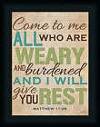 Come to Me Lauren Rader 16x12 All Who Are Weary Matthews 1128 Framed Art Print