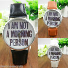 Ladies retro faux fashion slogan NOT A MORNING PERSON work gift wrist watch W24