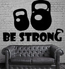 Wall Sticker Vinyl Decal Be Strong Sports Force Weights Shells n439