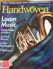 Handwoven Magazine 1999 2000 2001 Multiple Listings Weaving Projects