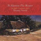 To Shorten the Winter: An Irish Christmas with Tommy Sands by Tommy Sands  VG