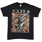 Nails - You Will Never Be One Of Us - black t-shirt - OFFICIAL
