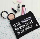 Be The Unicorn Make Up Bag - Ladies Slogan Cosmetics Bag - Gift For Her - Beauty