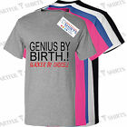 Genius By Birth By Slacker Choice! Funny T Shirt Brand New top Gifts Him or Her