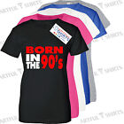 Born in the 90's T-Shirt Fashion Slogan Brand new gifts for Him Her tee shirts