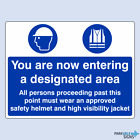 You Are Now Entering A Designated Area Sign (large)