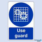 Use Guard Safety Sign