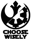Choose Wisely sticker VINYL DECAL Star Wars Jedi Empire Strikes Back New Hope