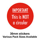 30mm Bright Red - 'IMPORTANT - This is NOT a circular' Postal Stickers - Labels