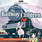 The Railway Children by E. Nesbit 9781846071157 (CD-Audio, 2006) NEW SEALED