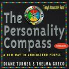 Personality Compass: A New Way to Understand People NEW 112