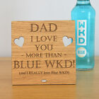 I Love You More Than Blue Wicked WKD Personalised Fathers Day Gift for Dad Daddy