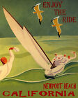 POSTER SAILING ENJOY THE RIDE NEWPORT BEACH CALIFORNIA VINTAGE REPRO FREE S/H