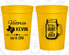 Personalized Plastic Stadium Cups Custom Cup (216) Mason Jar, The Hunt Is Over