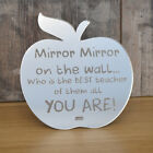 Mirror Mirror On The Wall Who Is The Best Teacher Of Them All Personalised Gift