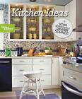 KITCHEN IDEAS - BETTER HOMES AND GARDENS BOOKS - NEW PAPERBACK BOOK