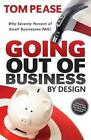 GOING OUT OF BUSINESS BY DESIGN - NEW HARDCOVER BOOK