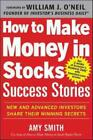 Nonfiction - HOW TO MAKE MONEY IN STOCKS SUCCESS STORIES SMITH AMY ONEIL WILLIAM FRW