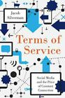 TERMS OF SERVICE - SILVERMAN, JACOB - NEW HARDCOVER BOOK