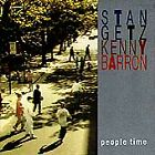 People Time [2 CD] by Stan Getz; Kenny Barron