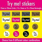 'Try me!' Stickers / Labels - Choose Your Size & Colour
