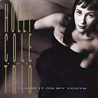 Blame It on My Youth by Holly Cole Trio/Holly Cole (CD, Jan-1992, Blue Note (Lab