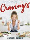 Cravings : Recipes for All the Food You Want to Eat by Chrissy Teigen (2016, Har фото