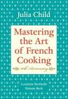 Mastering the Art of French Cooking Vol. I by Simone Beck, Louisette Bertholle a