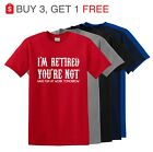 I'm Retired You're Not Fun Work Tomorrow Funny T Shirt Mom Dad  up to 5x