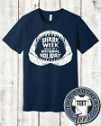 Shark Week should be a National Holiday T Shirt JAWS