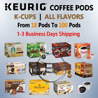 Coffee Keurig K-Cups 18 Up to 100 Pods Capsules lot Light/Dark Roast ALL FLAVORS
