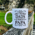 Only The Best Dads Get Promoted To Papa Mug Papa Gift Gifts For Papa  Papa