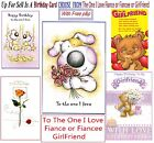 GirlFriend Fiancee Fiance One I Love Someone Special Birthday Card For Free P&P