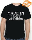 Made In 1967 BIRTHDAY T-shirt / Tee / Aged To Perfection / Xmas / Party / S-XXL