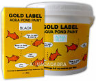 GOLD LABEL FISH POND PAINT SEALER 1L 2.5L 5 L BLACK CLEAR AQUA BLUE + MORE