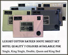 New Luxurious 300TC Hotel Quality 100% Cotton Sateen Sheet Set King Size Bed
