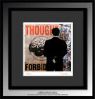 TABLEAU ART CONTEMPORAIN Thought Forbid..Reproduction TEHOS serie limitee 250 ex