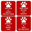 Keep Calm Dog Whippet Sq Drinks Coaster 4 Different Designs to chose From