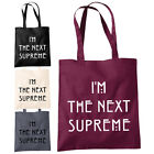 I'm The Next Supreme Shopper Tote Bag - Funny American Inspired Fashion Bags