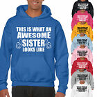 THIS IS WHAT AN AWESOME SISTER LOOKS LIKE ADULT HOODIE - SIS GIFT UNISEX HOOD
