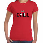 grabmybits - Ladies Netflix and Chill T Shirt - Funny, Gift, Xmas, Birthday