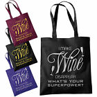 I Make Wine Disappear Tote Bag - Funny Superpower Fashion Shopping Bags 38x42cm