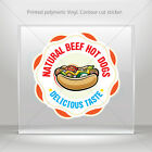 Decals Stickers Restaurant Decor Natural Beef Hot Dog Vehicle  mtv XR984