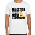 grabmybits - Education is Important, Tequila is Importanter T Shirt, Funny Drink