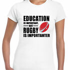 grabmybits - Education is Important, Rugby is Importanter Ladies T Shirt