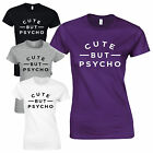 Cute But Psycho Ladies Fitted T-Shirt - Funny Slogan Inspired Viral Fashion Top